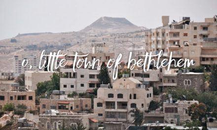 O Little Town of Bethlehem – Part 2