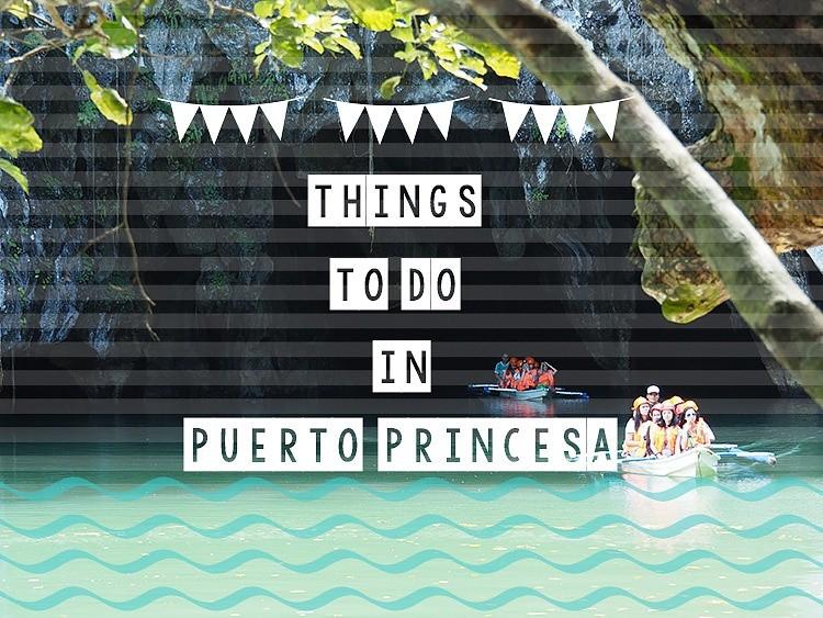Top 6 Things to do in Puerto Princesa Palawan